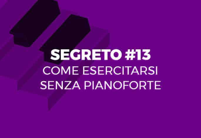 Esercitarsi Senza Pianoforte