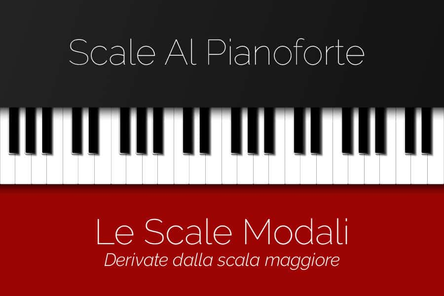 Scale Jazz Al Pianoforte – Le Scale Modali