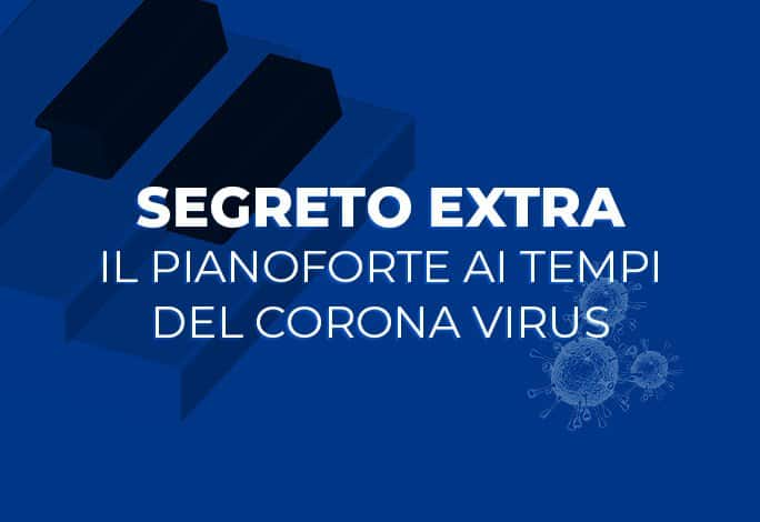 il pianoforte ai tempi del corona virus