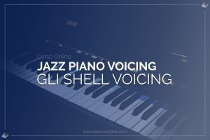 shell voicing al pianoforte