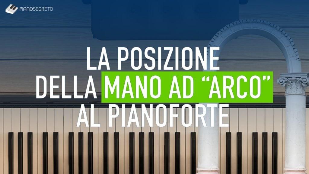 mano ad arco al pianoforte