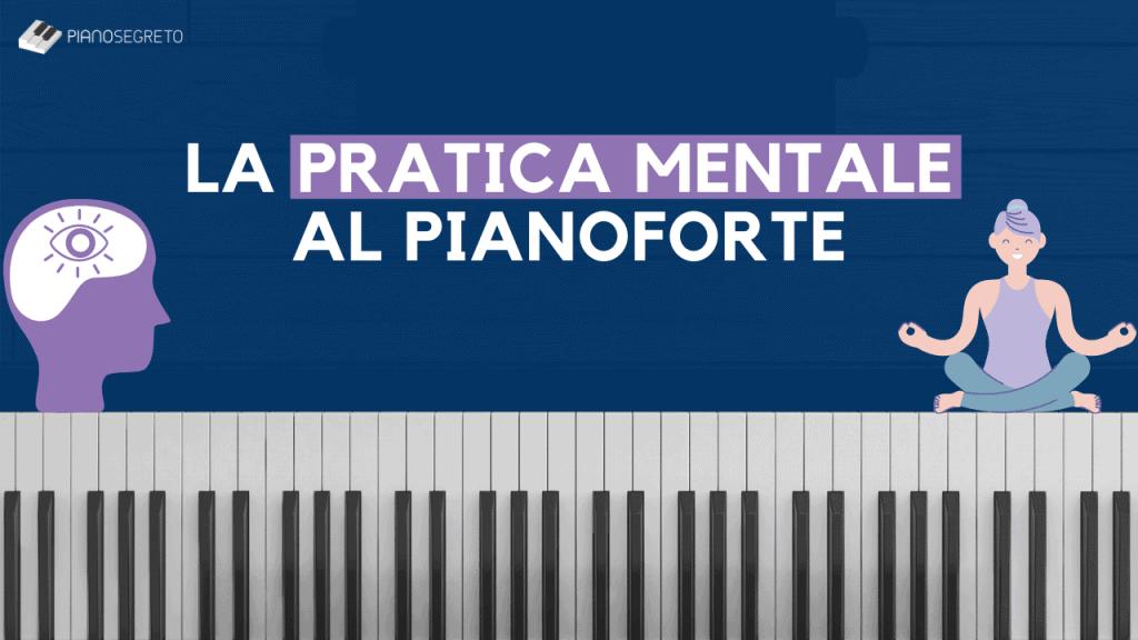 pratica mentale al pianoforte